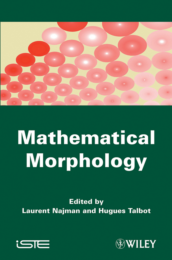 Talbot Hugues Mathematical Morphology. From Theory to Applications detailed morphology of two species of phthiraptera from pakistan