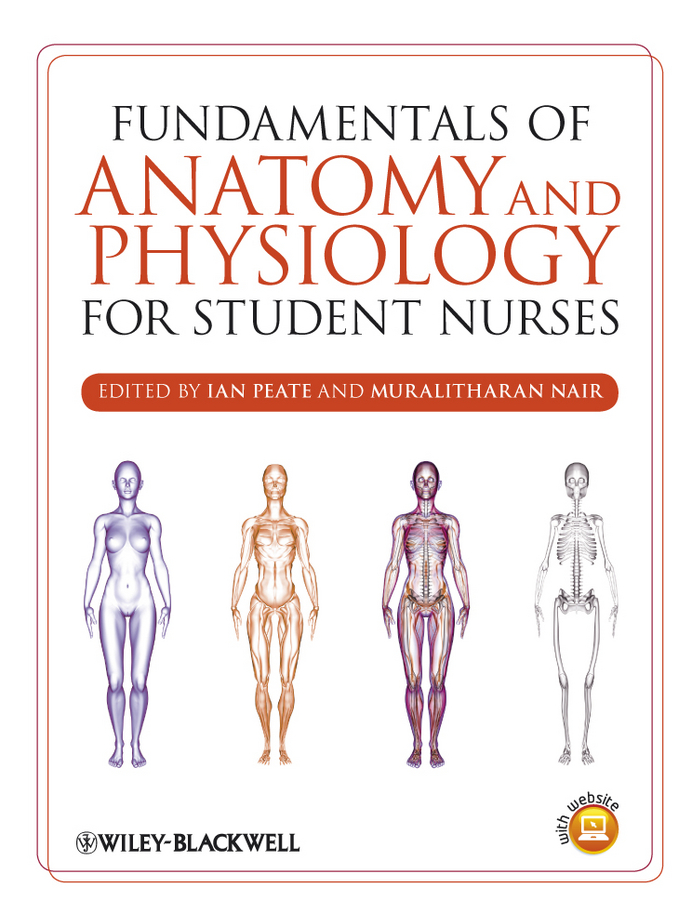 Peate Ian Fundamentals of Anatomy and Physiology for Student Nurses erin odya anatomy and physiology for dummies