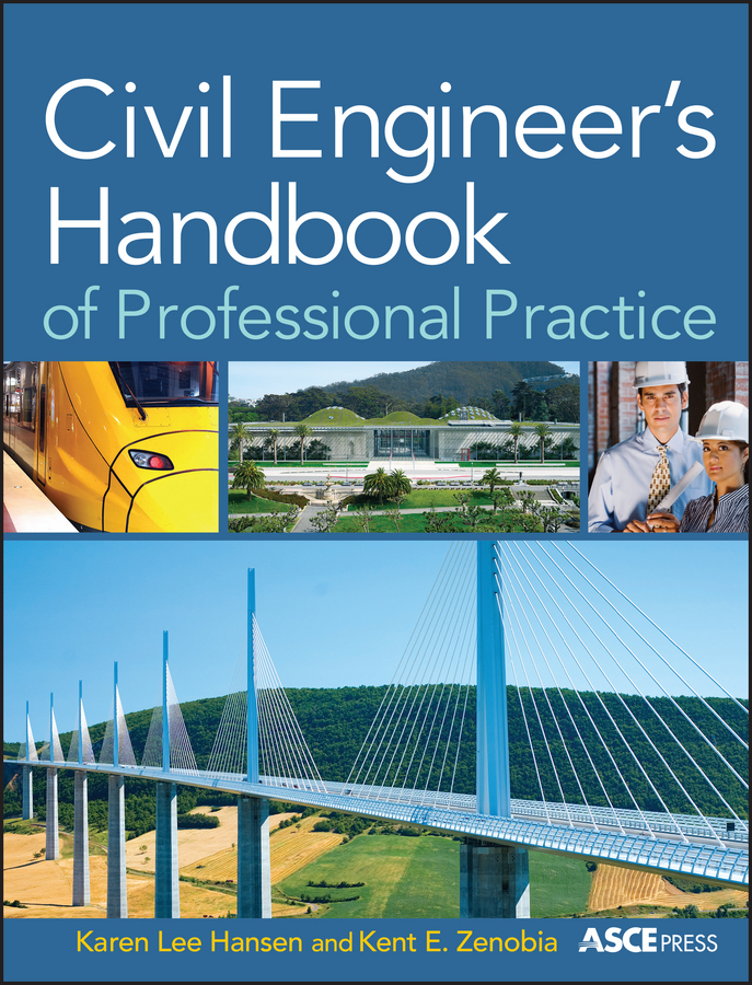 Hansen Karen Civil Engineer's Handbook of Professional Practice yves mouton organic materials for sustainable civil engineering