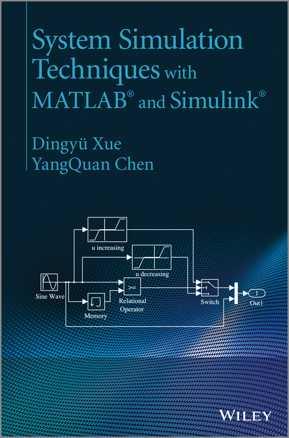 Chen YangQuan System Simulation Techniques with MATLAB and Simulink недорго, оригинальная цена