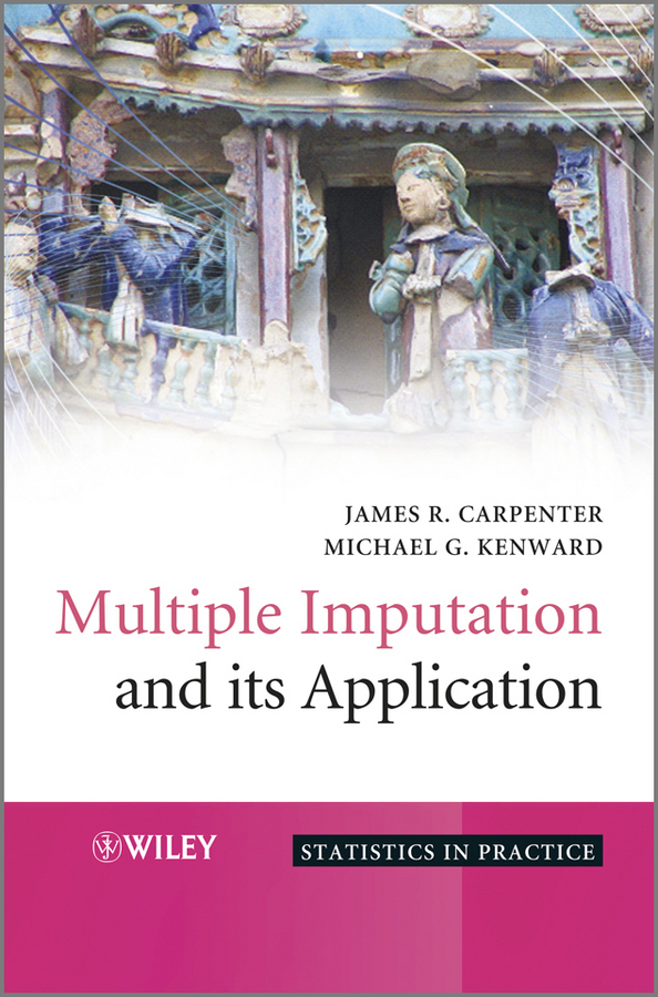 Carpenter James Multiple Imputation and its Application martin kent vegetation description and data analysis a practical approach isbn 9781119944782