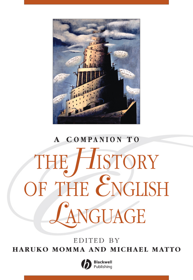 Matto Michael A Companion to the History of the English Language lawrence spencer d reliable javascript how to code safely in the world s most dangerous language