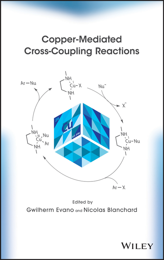 Blanchard Nicolas Copper-Mediated Cross-Coupling Reactions средство д посуды frocsh зеленый лимон 1л