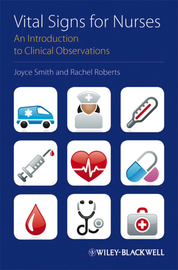 Smith Joyce Vital Signs for Nurses. An Introduction to Clinical Observations купить недорого в Москве