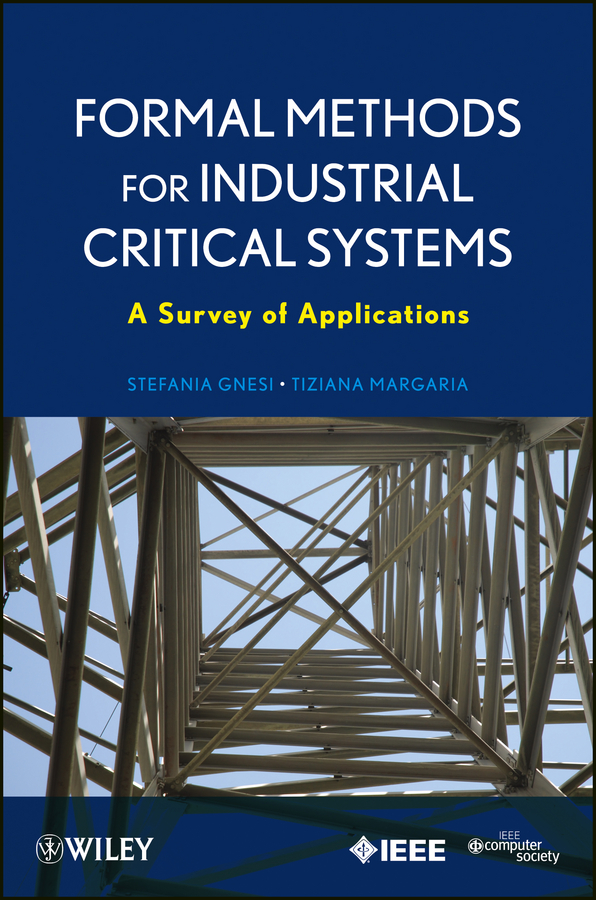 Margaria Tiziana Formal Methods for Industrial Critical Systems. A Survey of Applications a formal ontology of physicians goals