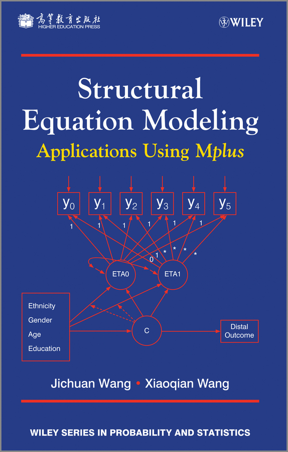 лучшая цена Wang Jichuan Structural Equation Modeling. Applications Using Mplus