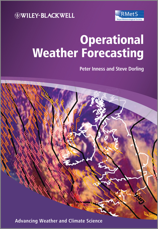 Dorling Steve Operational Weather Forecasting michael gilliland the business forecasting deal exposing myths eliminating bad practices providing practical solutions