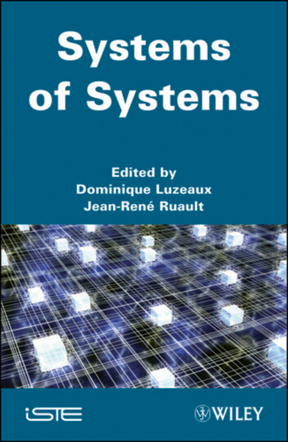 Фото - Luzeaux Dominique Systems of Systems study of finite and infinite systems within effective interactions