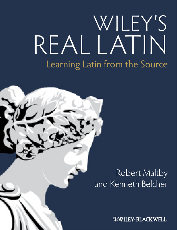 Maltby Robert Wiley's Real Latin. Learning Latin from the Source цена в Москве и Питере