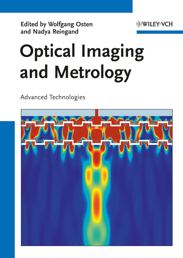 Reingand Nadya Optical Imaging and Metrology. Advanced Technologies reingand nadya optical imaging and metrology advanced technologies