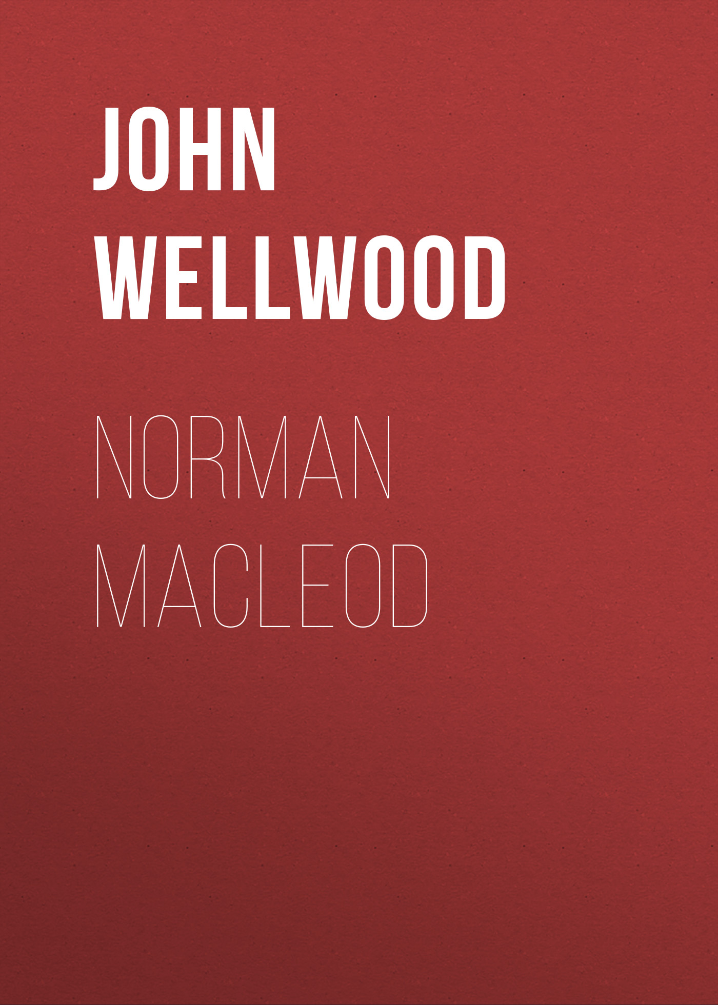 John Wellwood Norman Macleod oxygen norman