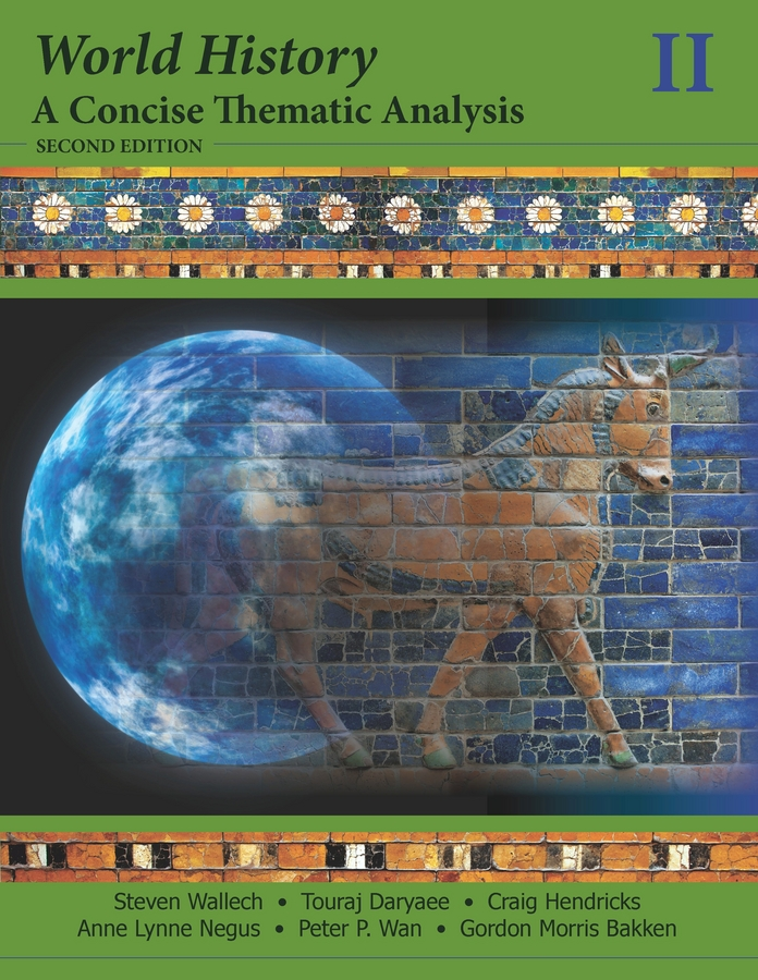 Touraj Daryaee World History. A Concise Thematic Analysis, Volume Two
