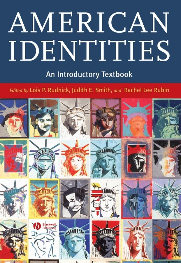 Lois Rudnick P. American Identities. An Introductory Textbook lois rudnick p american identities an introductory textbook