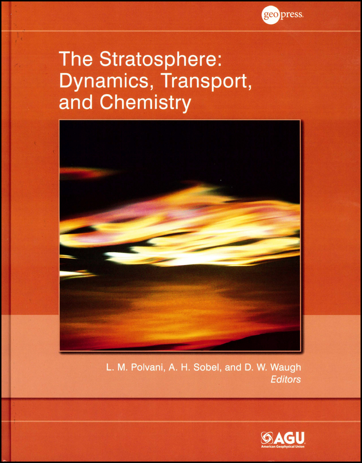 A. Sobel H. The Stratosphere. Dynamics, Transport, and Chemistry