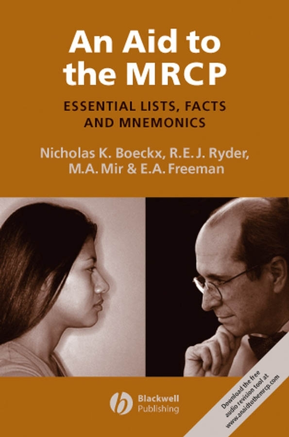 Nicholas Boeckx An Aid to the MRCP. Essential Lists, Facts and Mnemonics nicholas boeckx an aid to the mrcp essential lists facts and mnemonics
