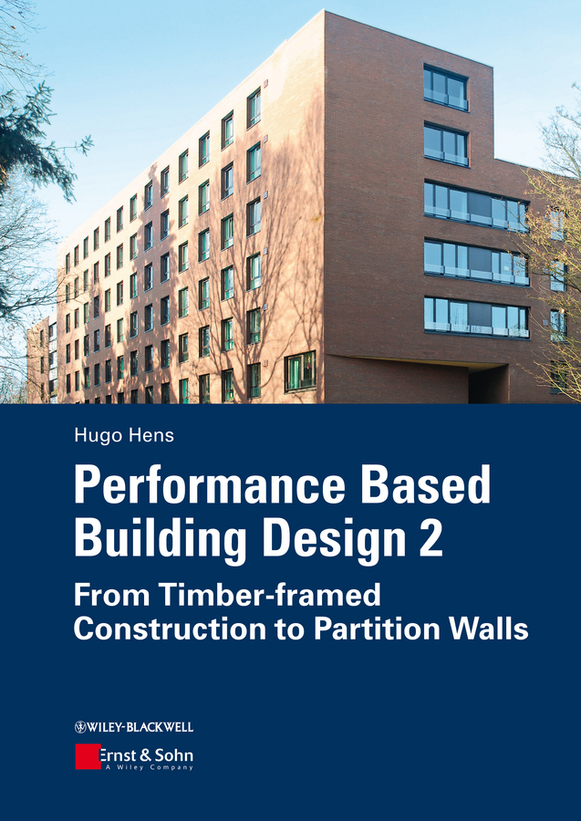 Hugo Hens S.L. Performance Based Building Design 2. From Timber-framed Construction to Partition Walls недорго, оригинальная цена