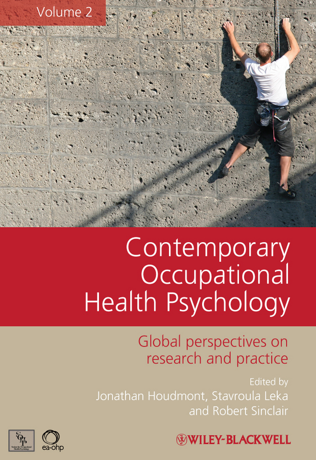 лучшая цена Jonathan Houdmont Contemporary Occupational Health Psychology. Global Perspectives on Research and Practice, Volume 2