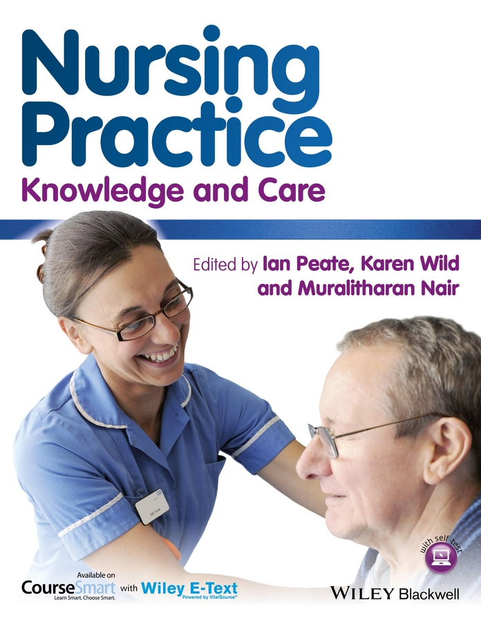 Ian Peate Nursing Practice. Knowledge and Care brendan mccormack person centred practice in nursing and health care theory and practice