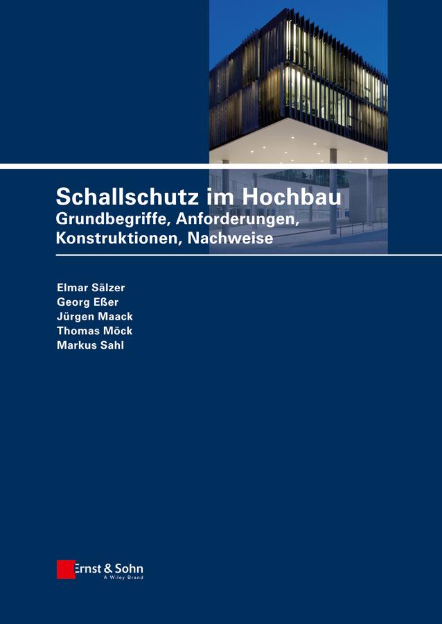 Markus Sahl Schallschutz im Hochbau. Grundbegriffe, Anforderungen, Konstruktionen, Nachweise цена