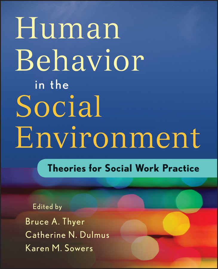 Karen Sowers M. Human Behavior in the Social Environment. Theories for Social Work Practice themen aktuell 2 kursbuch arbeitsbuch lektion 6 10 cd rom