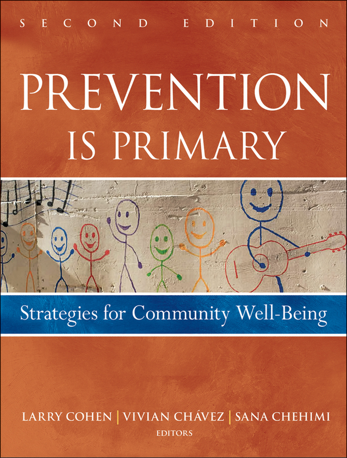 лучшая цена Larry Cohen Prevention Is Primary. Strategies for Community Well Being