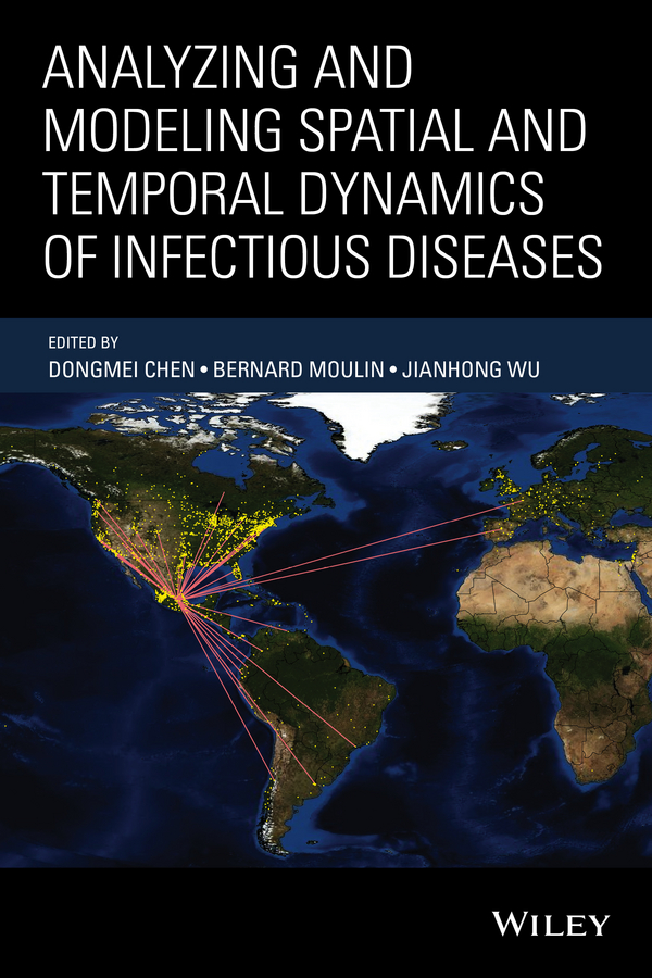 лучшая цена Jianhong Wu Analyzing and Modeling Spatial and Temporal Dynamics of Infectious Diseases