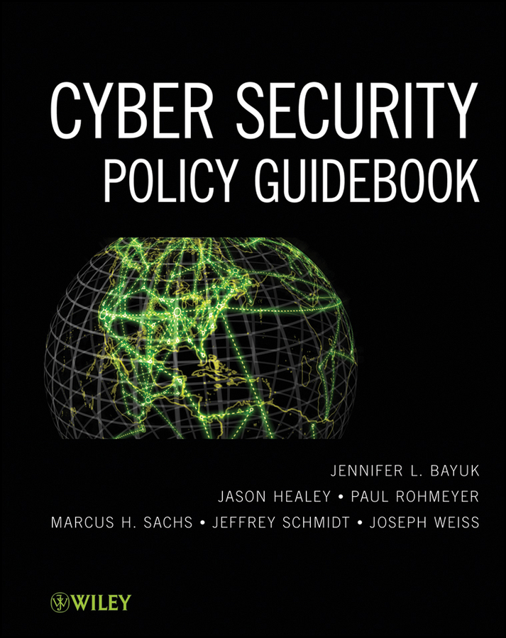 Jason Healey Cyber Security Policy Guidebook cyber threat how to manage the growing risk of cyber attacks