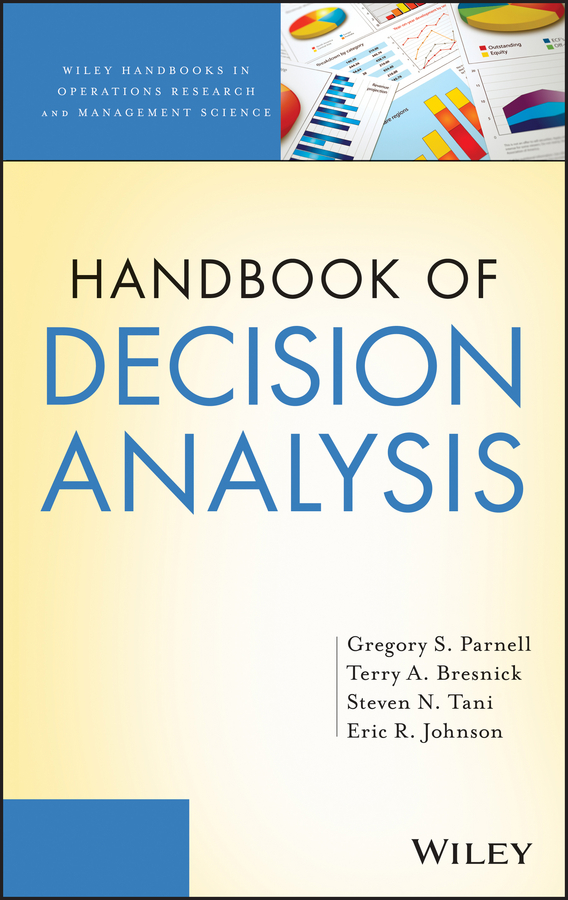 Eric Johnson R. Handbook of Decision Analysis indentification for prediction and decision