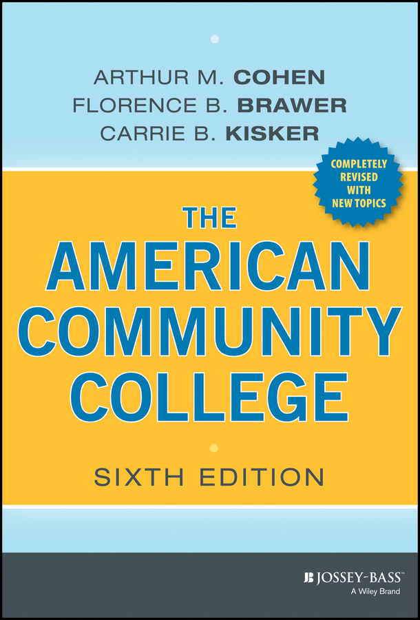Carrie Kisker B. The American Community College skagen skw2189