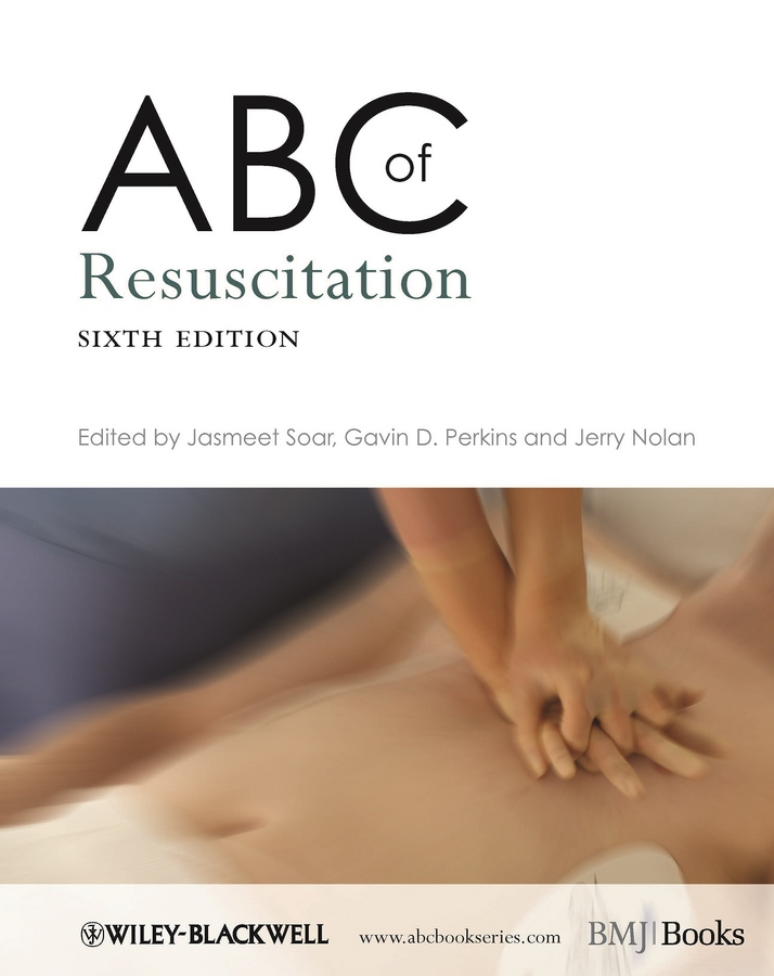 Jerry Nolan ABC of Resuscitation