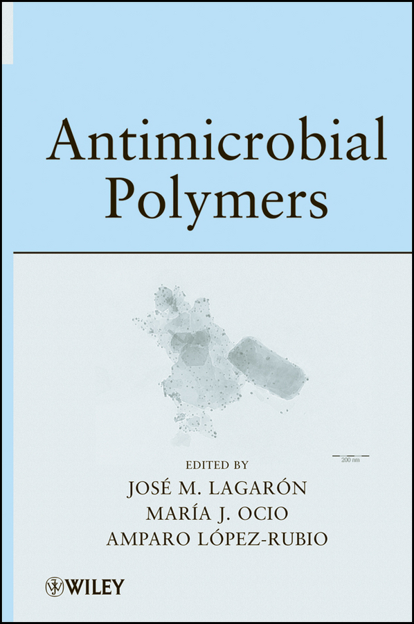 Amparo Lopez-Rubio Antimicrobial Polymers цены
