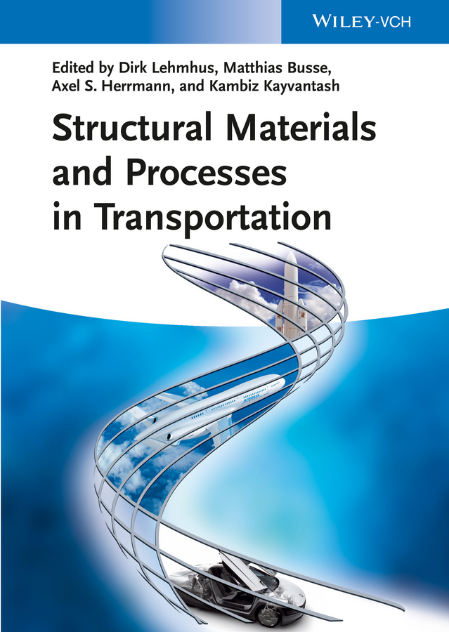 Matthias Busse Structural Materials and Processes in Transportation vikas mittal high performance polymers and engineering plastics