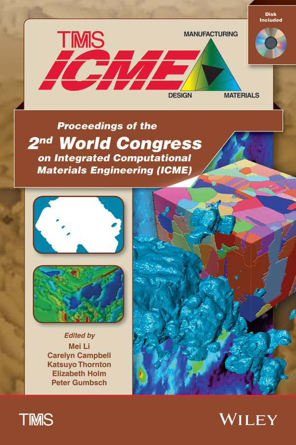 лучшая цена Mei Li Proceedings of the 2nd World Congress on Integrated Computational Materials Engineering (ICME)