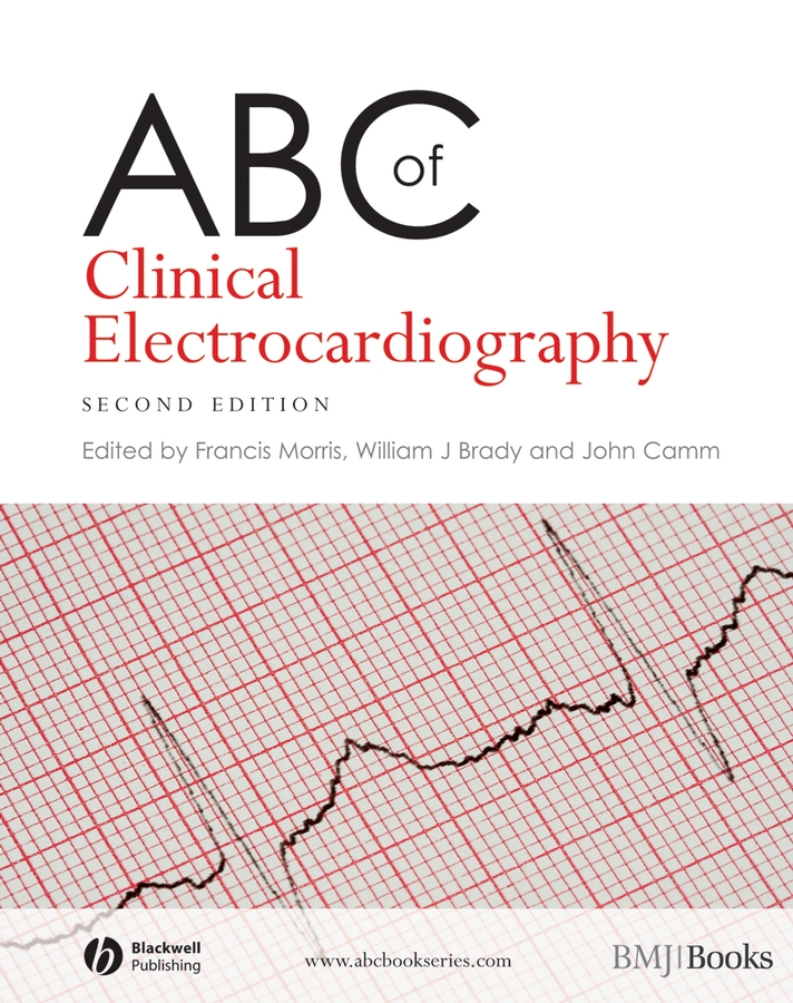 Фото - Francis Morris ABC of Clinical Electrocardiography ever grech d abc of interventional cardiology
