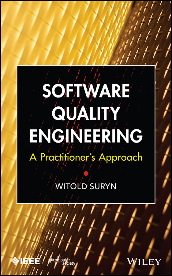 Witold Suryn Software Quality Engineering. A Practitioner's Approach assessing the relative efficiency of software companies in india