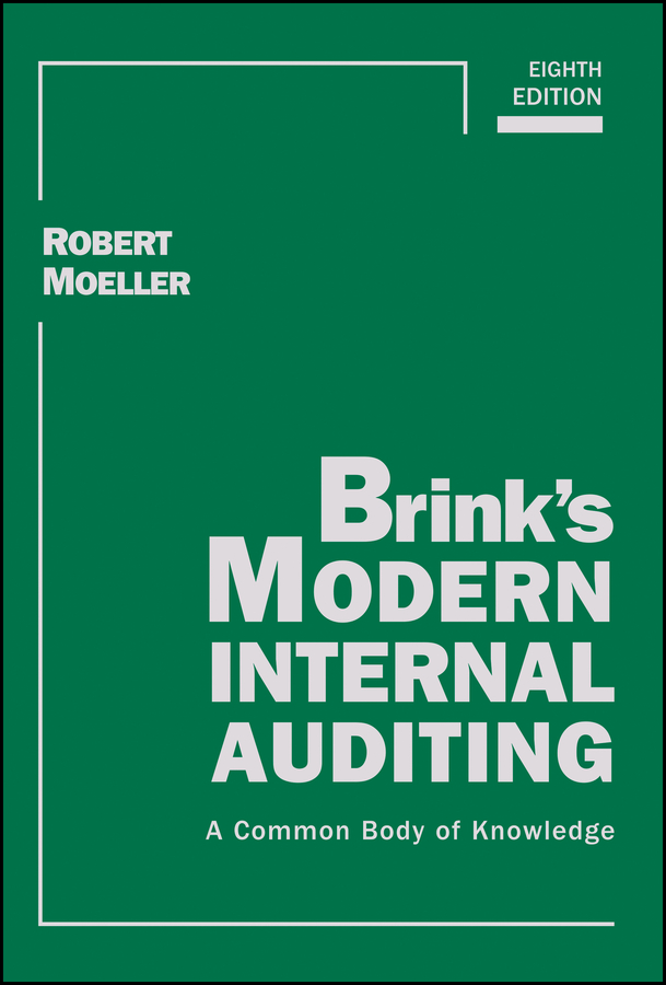 Robert R. Moeller Brink's Modern Internal Auditing. A Common Body of Knowledge