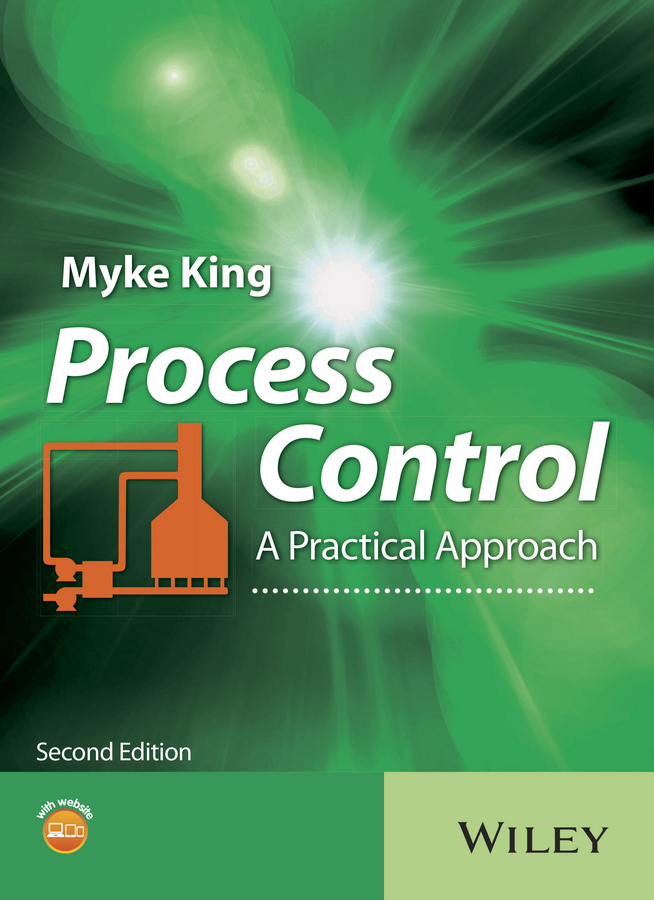 Myke King Process Control. A Practical Approach back to basics