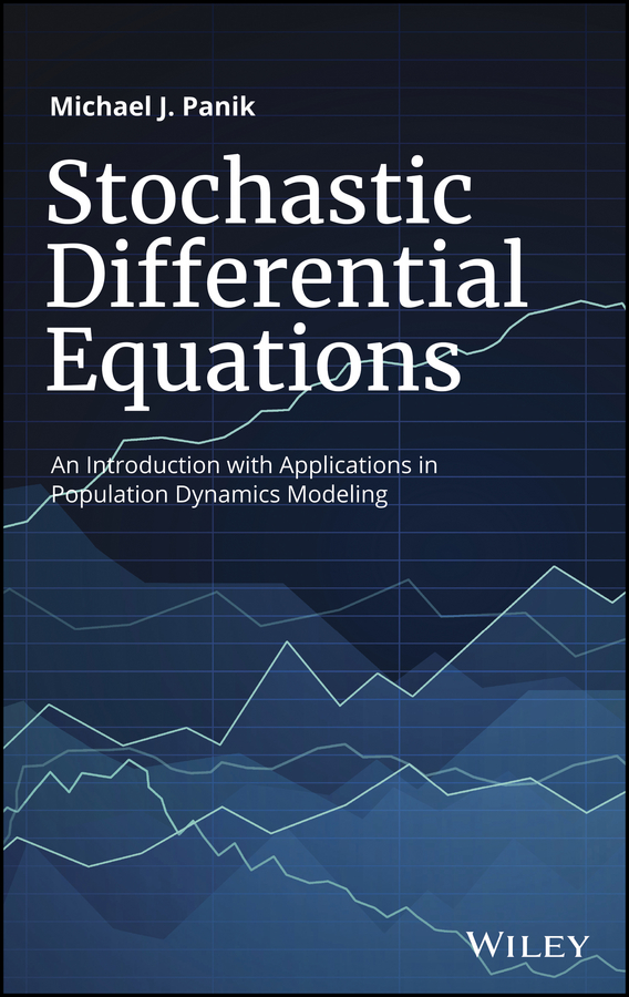 Michael Panik J. Stochastic Differential Equations. An Introduction with Applications in Population Dynamics Modeling bond dubai indigo туалетные духи тестер 100 мл