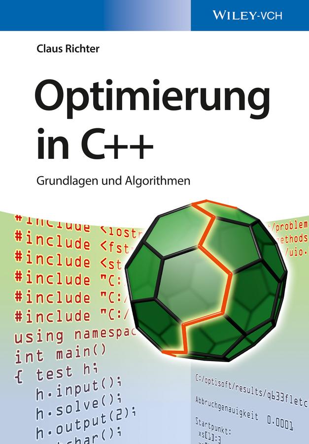 Claus Richter Optimierung in C++. Grundlagen und Algorithmen c graupner seid nuchtern und wachet gwv 1116 18