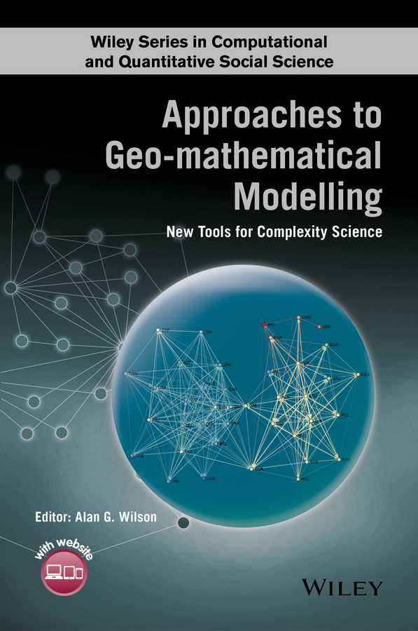 Alan Wilson G. Approaches to Geo-mathematical Modelling. New Tools for Complexity Science using some mathematical models in reliability systems