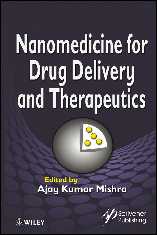 Ajay Mishra Kumar Nanomedicine for Drug Delivery and Therapeutics все цены