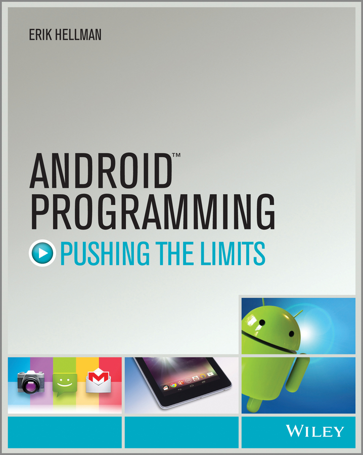 Erik Hellman Android Programming. Pushing the Limits