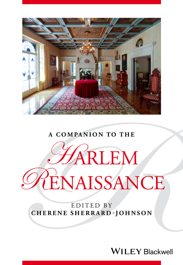 Cherene Sherrard-Johnson A Companion to the Harlem Renaissance the portable renaissance reader