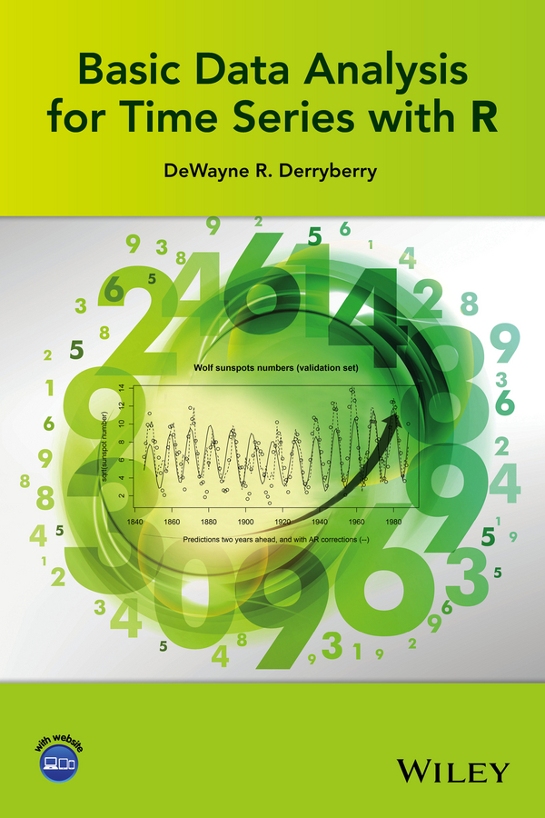 DeWayne Derryberry R. Basic Data Analysis for Time Series with R time frequency analysis