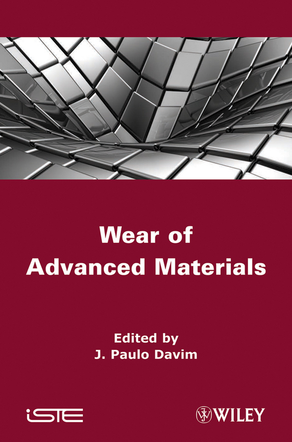 J. Davim Paulo Wear of Advanced Materials
