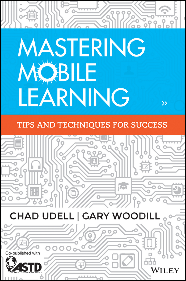 Chad Udell Mastering Mobile Learning jeff mcwherter professional mobile application development