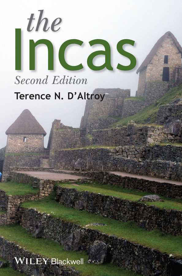 Terence D'Altroy N. The Incas terence d altroy n the incas