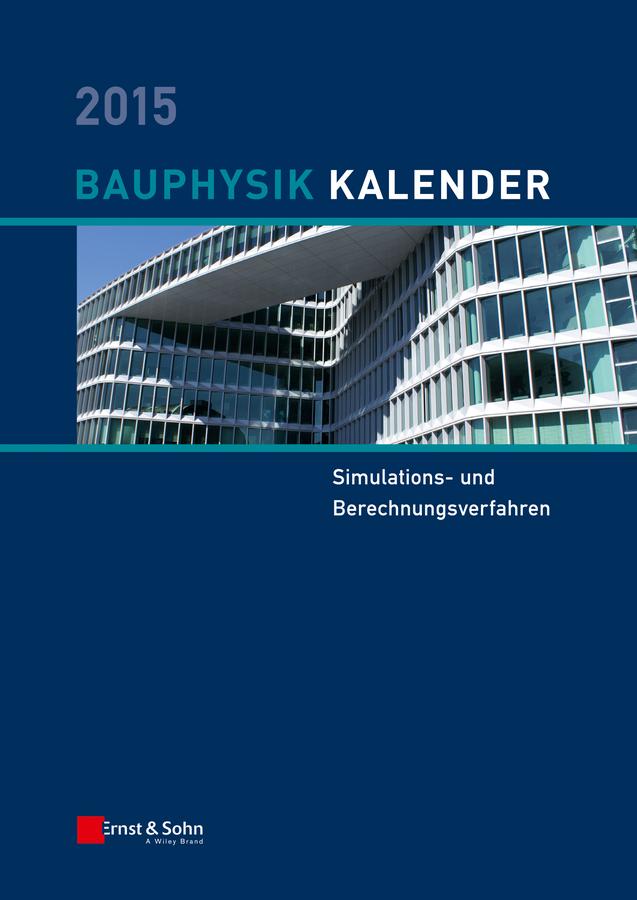 цена Nabil Fouad A. Bauphysik-Kalender 2015. Simulations- und Berechnungsverfahren онлайн в 2017 году