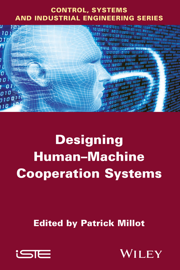 Patrick Millot Designing Human-machine Cooperation Systems human machine interaction by tracking hand movements