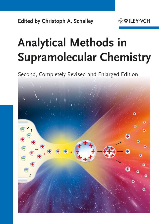 лучшая цена Christoph Schalley A. Analytical Methods in Supramolecular Chemistry